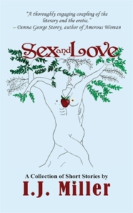 Cover image, Sex and Love by I.J. Miller